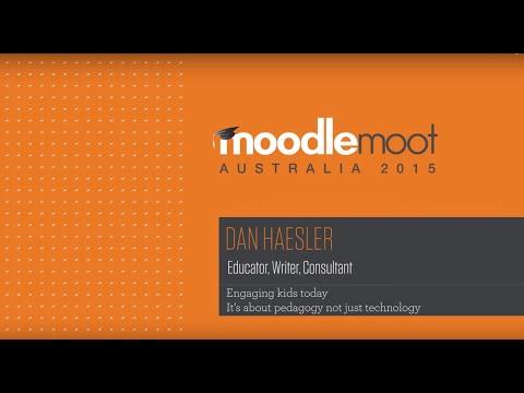 Engaging kids today  It's about Pedagogy, not technology | Dan Haesler at MoodleMoot Australia 2015