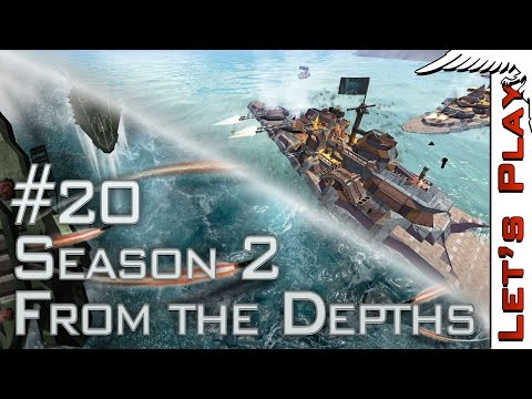 From the Depths #20 Season 2 - Let's Play