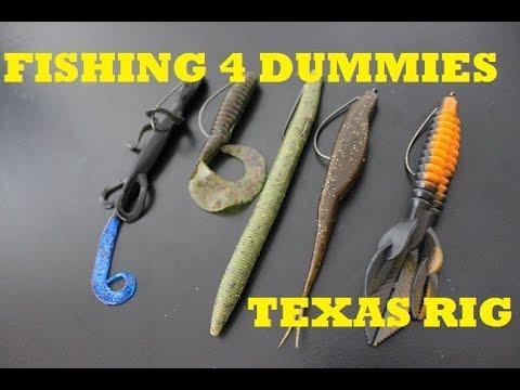 Fishing 4 Dummies- Texas Rig