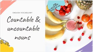 Countable & Uncountable Nouns with Different Meanings
