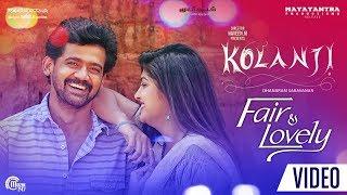 Kolanji | Fair & Lovely Song | Rajaji, Naina Sarwar | Natarajan Sankaran