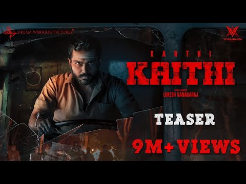 kaithi---official-teaser-|-karthi-|-lokesh-kanagaraj-|-sam-cs-|-dream-warrior-pictures-|-4k