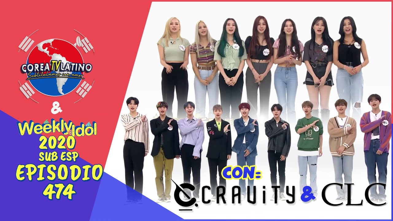 Weekly Idol E474 : CRAVITY, CLC – 08/26/2020