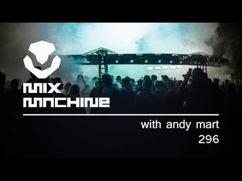 Andy Mart - Mix Machine 296 (9 Nov 2016)