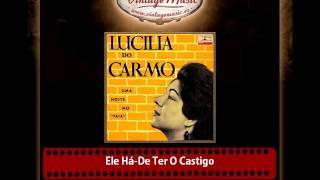 Lucilia Do Carmo – Ele Há De Ter O Castigo