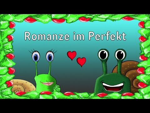 Romanze im Perfekt
