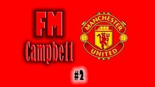 Football Manager 2014 | Man United | 2 | 1st Transfer Window!