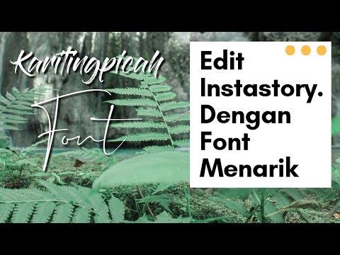 Edit Instastory Dengan Font Keren - Tutorial Phonto 2019| Free Font