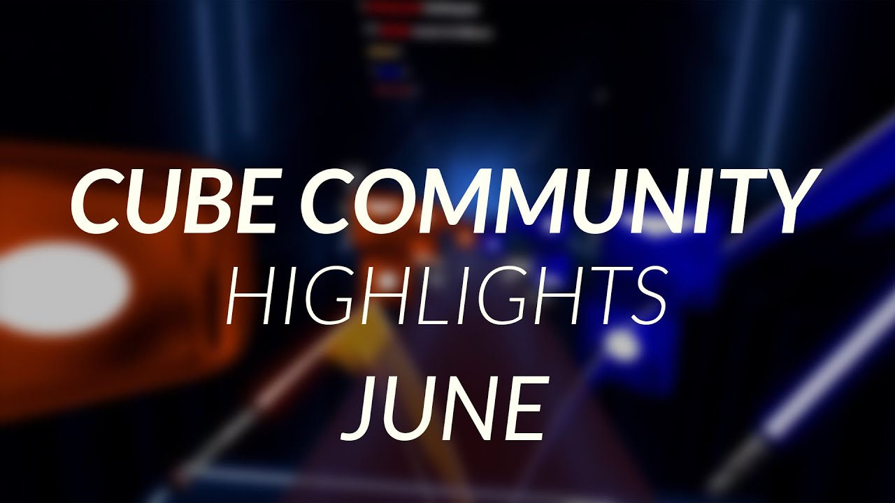 Cube Community Monthly Highlights: June 2020