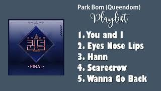 Park Bom - All Queendom Songs [Playlist]