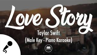 Love Story - Taylor Swift (Male Key - Slow Piano Karaoke)