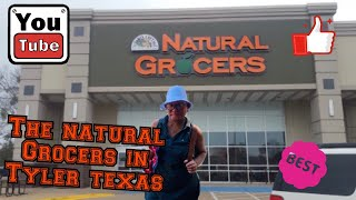 Vlog # 36 The Natural  Grocers in Tyler Texas