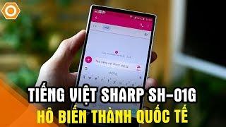 ROM tiếng Việt cho Sharp SH-01G HÔ BIẾN thành quốc tế