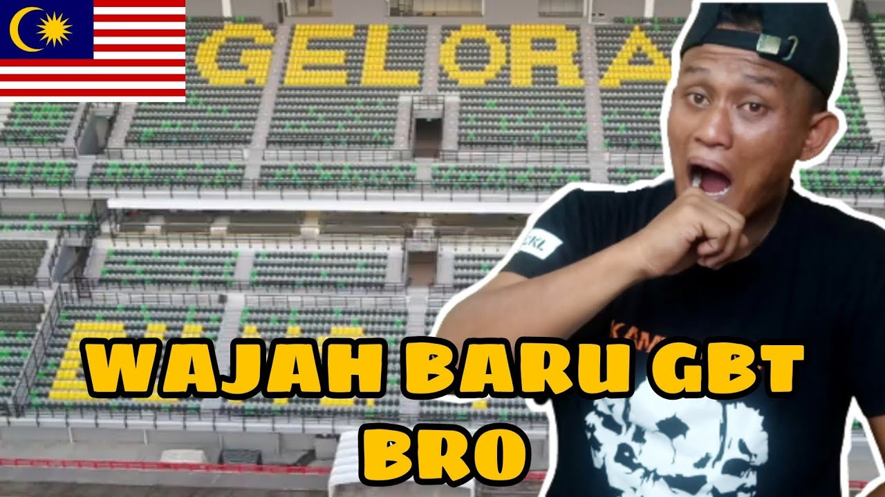 Download perubahan Stadium Gelora Bung Tomo / Malaysia Reaction