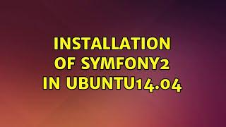 Ubuntu: Installation of symfony2 in ubuntu14.04