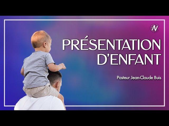 Présentation d'enfant   - Eglise Novation / Agen