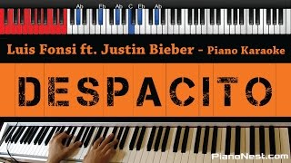 Luis Fonsi & Daddy Yankee - Despacito ft Justin Bieber - HIGHER Key (Piano Karaoke / Sing Along)