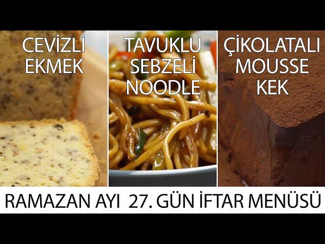 Ramazan Ayı 27. Gün İftar Menüsü