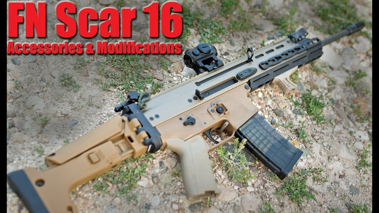 FN Scar 16 / Scar 17 Upgrades Accessories & Modifications: Building The  Perfect Scar Rifle
