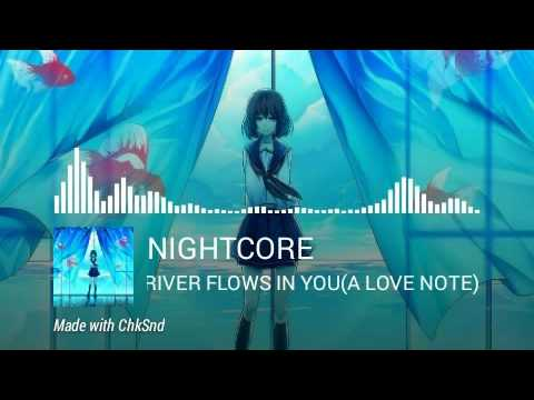 ✖Nightcore ~ River flows in you (A love note)❤ Rin