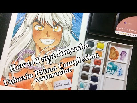 How To Paint Inuyasha + Unboxin Prima Complexion Watercolor