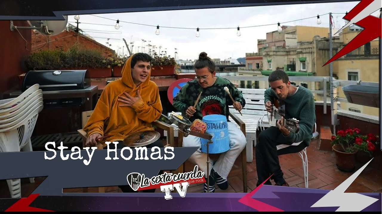 Stay Homas - La Sexta Cuerda TV