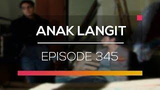 Video Anak Langit - Episode 345 download MP3, 3GP, MP4, WEBM, AVI, FLV September 2018