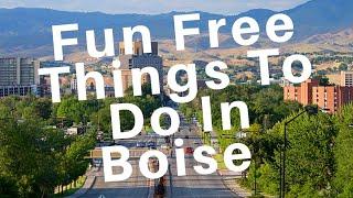 Fun Free Things To Do In Boise Idaho