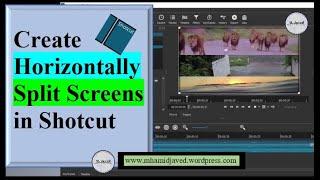 Two ways of creating horizontally split screens in shotcut Sim…