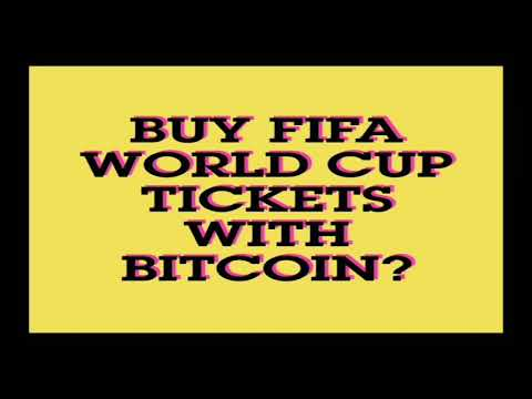 Buy FIFA World cup tickets with Bitcoin?🤔🤔