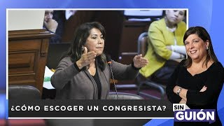 ¿Cómo escoger un congresista? - Sin Guion con Rosa María Palacios