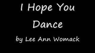 Lee Ann Womack - I hope you dance lyrics