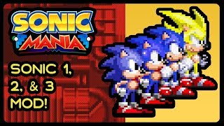Sonic Mania (PC) - Sonic 1, Sonic 2, & Sonic 3 Mod! (4K/60fps) #thisismydissertation