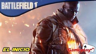 El Inicio | Battlefield 1 | gameplay (sin comentar)