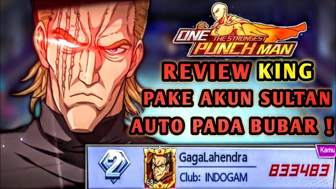 MUSUH AUTO JADI OSENG CUMI | REVIEW KING PAKE AKUN TOP GLOBAL S144 | One Punch Man The Strongest