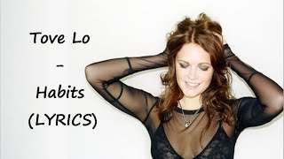 Tove - Lo Habits (LYRICS)