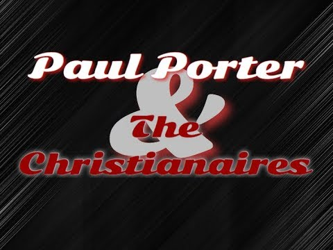 Paul Porter & the Christianaires