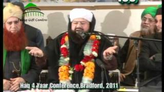 Haq Char Yaar Conference Bradford ..22.5.2011..Highlights
