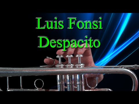 How to play Despacito by Luis Fonsi on Trumpet