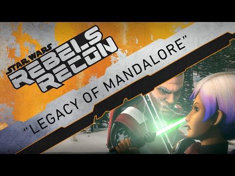 "Rebels Recon #3.16: Inside ""Legacy of Mandalore"" | Star Wars Rebels"