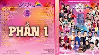 Thương Quá Việt Nam 5 (Phần 1) - Nhiều ca sỹ [Official]