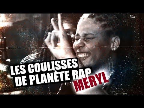 Youtube: Meryl – Les coulisses de planète rap #5 #PlanèteRap