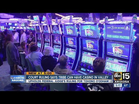 Court Rules Arizona Tribe Can Have Casino In Phoenix Area