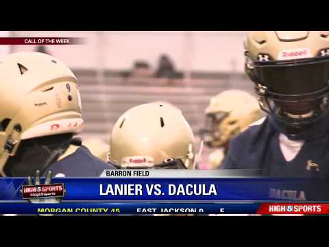 Lanier vs Dacula   Call of the Week