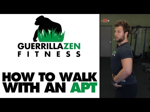 How To Walk and Train w/ an APT | Anterior Pelvic Tilt