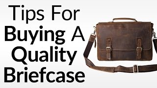 5-tips-for-buying-a-quality-briefcase-what-to-look-for-in-leather-briefcases