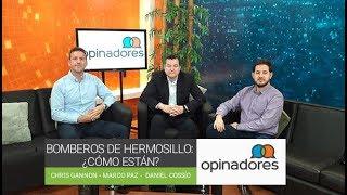 #Opinadores - Bomberos Hermosillo ¿Cómo Están?