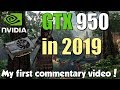 GTX 950 Test in 7 Games in 2019