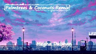 LFZ - Palmtrees & Coconuts Extended Remix