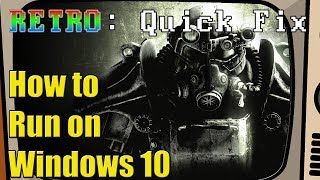 How To Get Fallout 3 GOTY Steam Running on Windows 10!